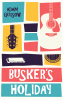 Busker's Holiday - paperback (USA)