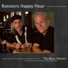 The Blues Doctors - Roosters Happy Hour CD